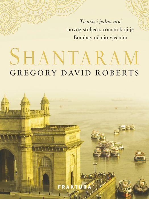 Gregory David Roberts: Shantaram