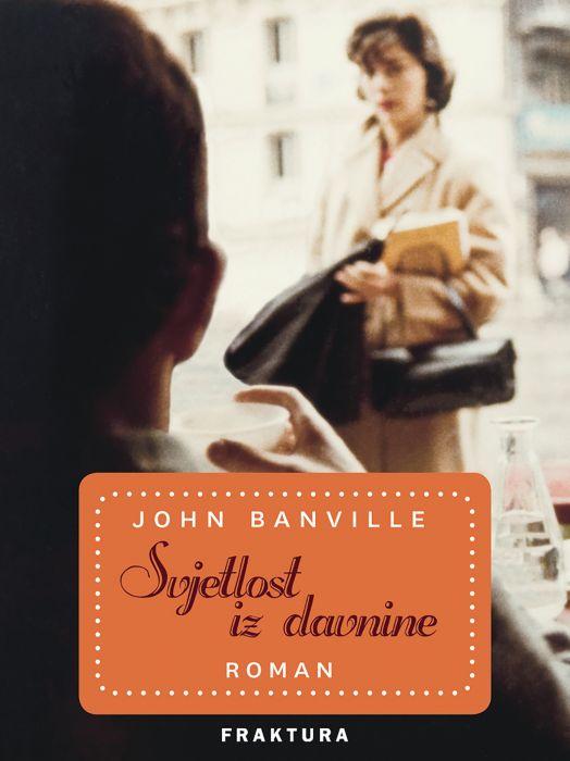 John Banville: Svjetlost iz davnine