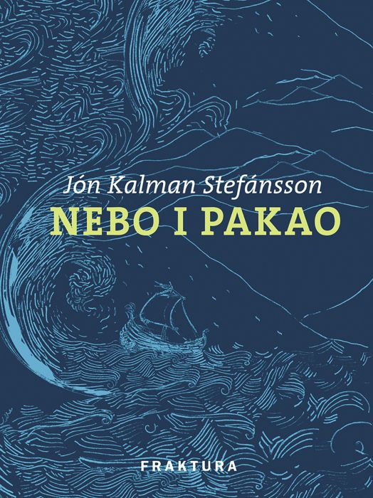 Jón Kalman Stefánsson: Nebo i pakao