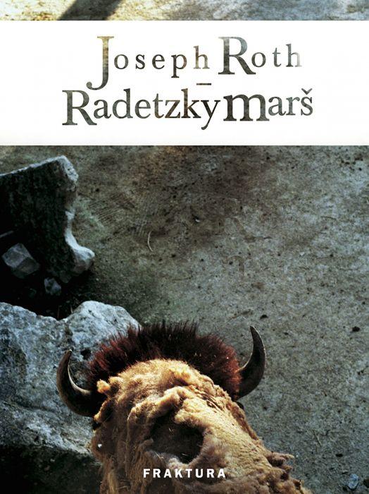Joseph Roth: Radetzky marš