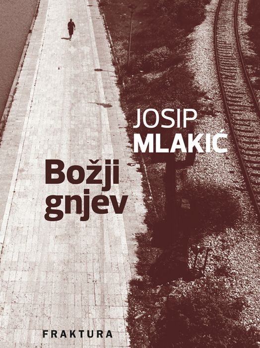 Josip Mlakić: Božji gnjev