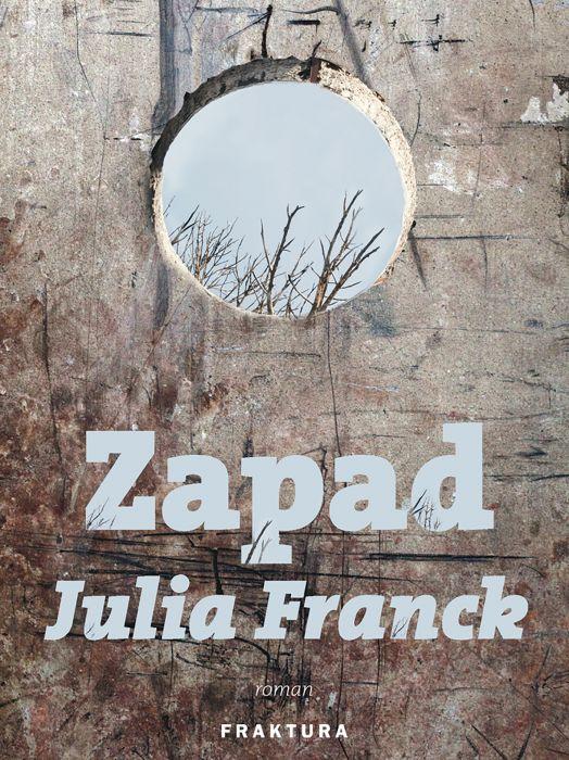 Julia Franck: Zapad