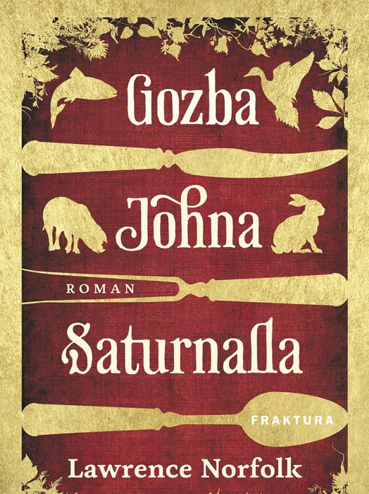 Lawrence Norfolk: Gozba Johna Saturnalla