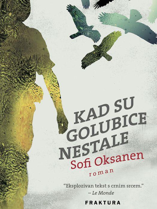 Sofi Oksanen: Kad su golubice nestale