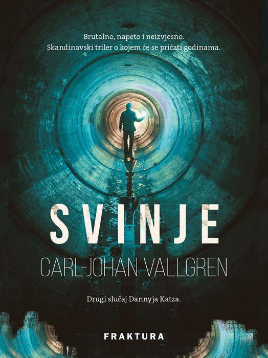 Carl-Johan Vallgren: Svinje