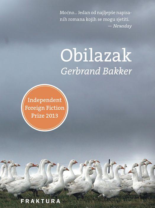 Gerbrand Bakker: Obilazak
