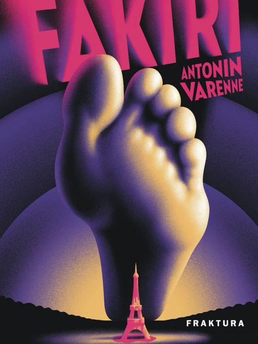 Antonin Varenne: Fakiri