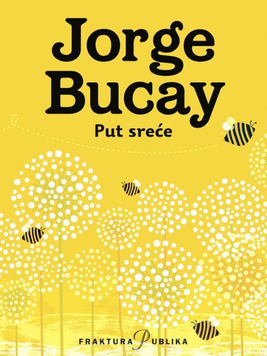 Jorge Bucay: Put sreće