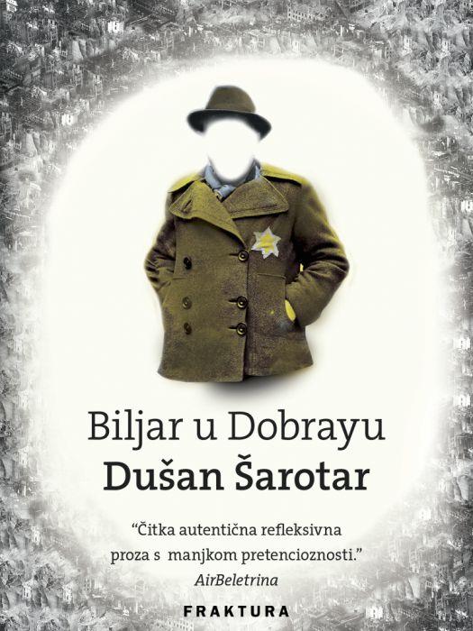Dušan Šarotar: Biljar u Dobrayu