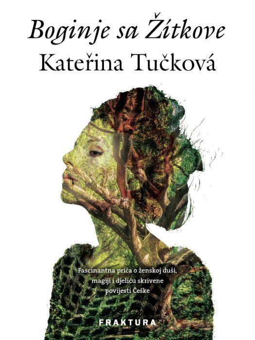 Kateřina Tučková: Boginje sa Žítkove