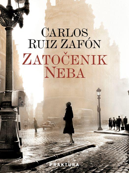 Carlos Ruiz Zafón: Zatočenik neba