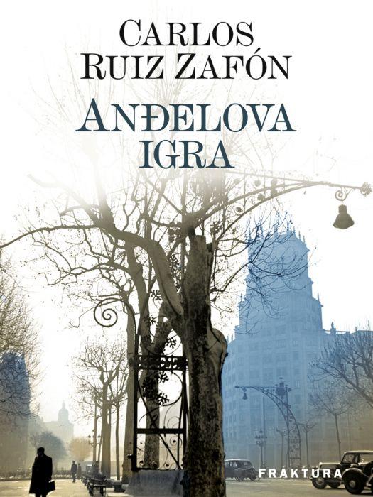 Carlos Ruiz Zafón: Anđelova igra