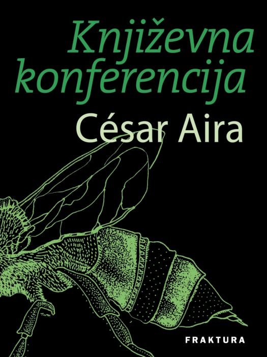 César Aira: Književna konferencija