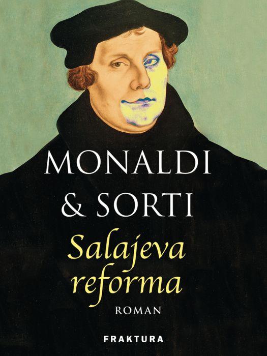 Rita Monaldi, Francesco Sorti: Salajeva reforma