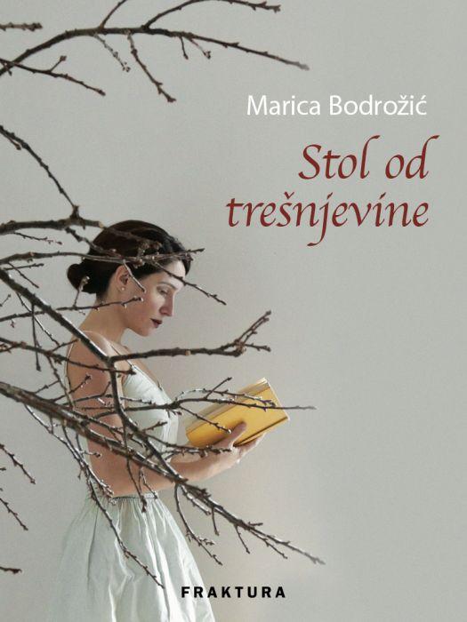 Marica Bodrožić: Stol od trešnjevine