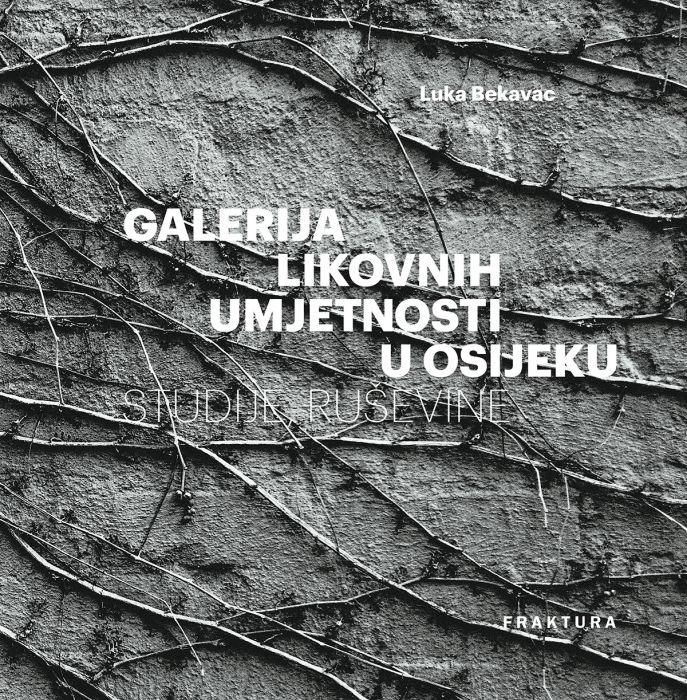 Luka Bekavac: Galerija likovnih umjetnosti u Osijeku