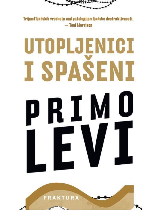 Primo Levi: Utopljenici i spašeni
