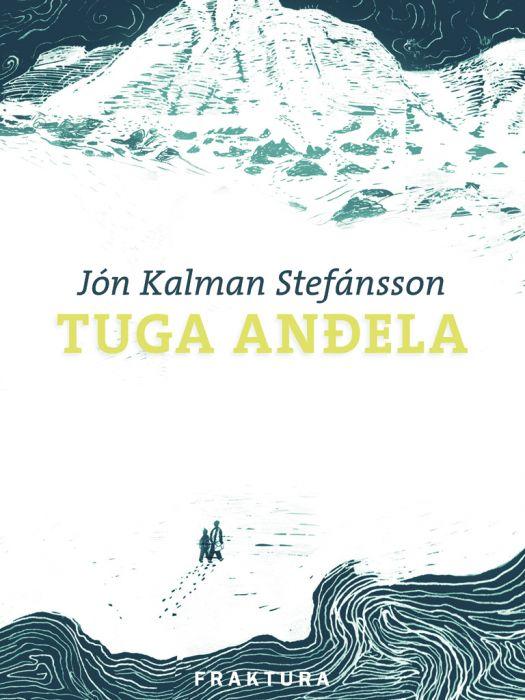 Jón Kalman Stefánsson: Tuga anđela