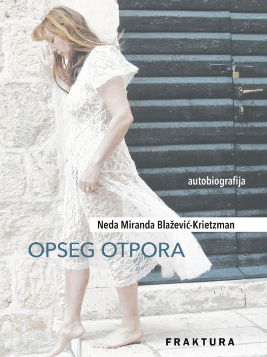 Neda Miranda Blažević-Krietzman: Opseg otpora