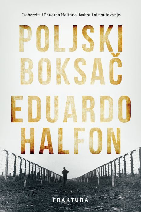 Eduardo Halfon: Poljski boksač