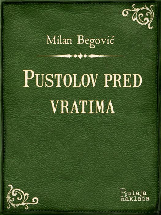 Milan Begović: Pustolov pred vratima