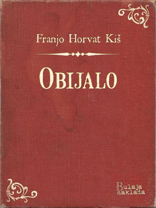 Franjo Horvat Kiš: Obijalo