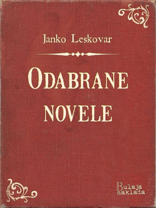Janko Leskovar: Odabrane novele