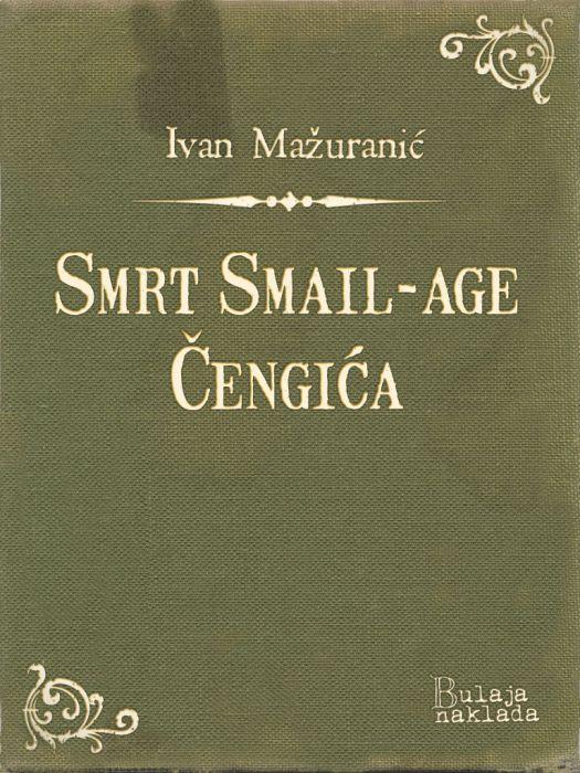 Ivan Mažuranić: Smrt Smail-age Čengića