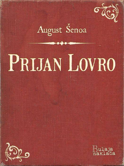 August Šenoa: Prijan Lovro