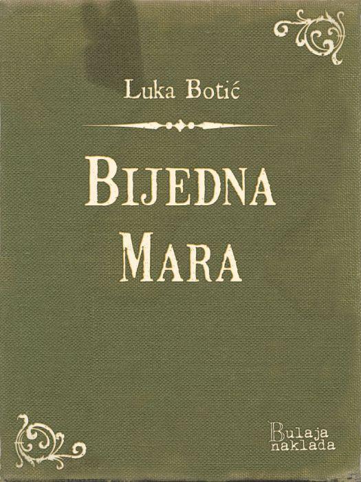 Luka Botić: Bijedna Mara