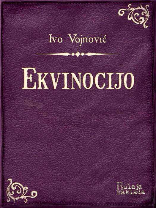 Ivo Vojnović: Ekvinocijo