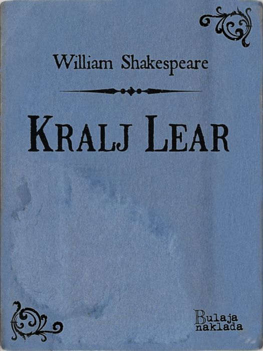 William Shakespeare: Kralj Lear