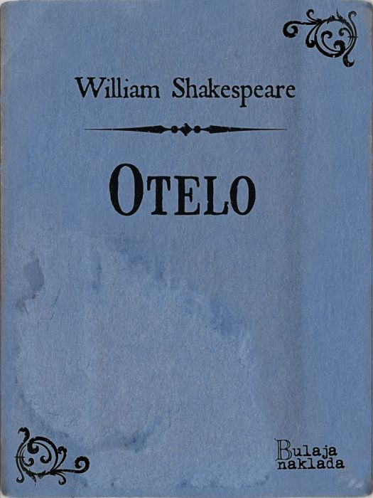 William Shakespeare: Otelo