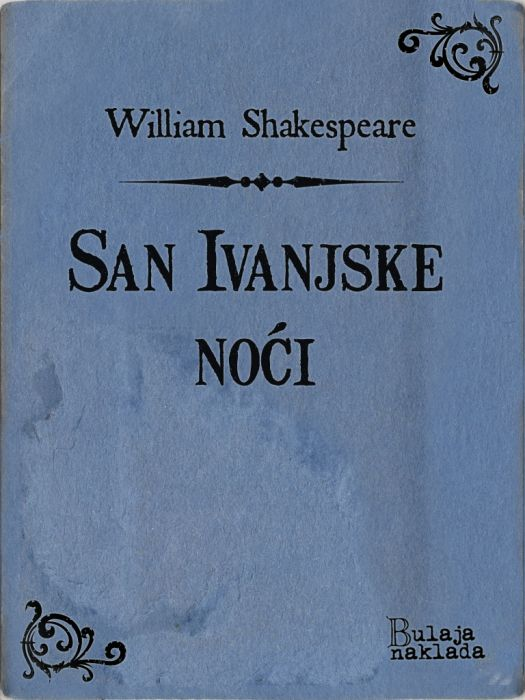 William Shakespeare: San ivanjske noći