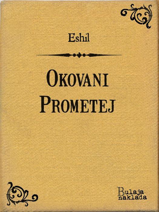 Eshil: Okovani Prometej