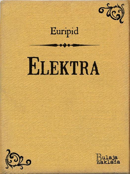 Euripid: Elektra