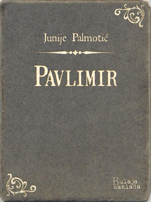 Junije Palmotić: Pavlimir