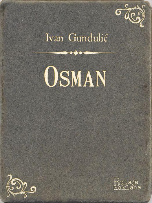 Ivan Gundulić, Ivan Mažuranić: Osman