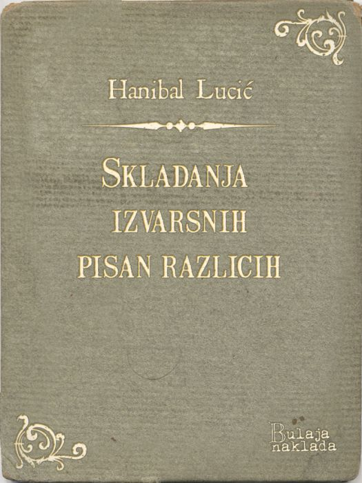 Hanibal Lucić: Skladanja izvarsnih pisan razlicih