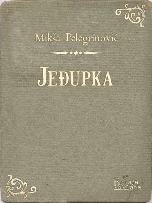 Mikša Pelegrinović: Jeđupka