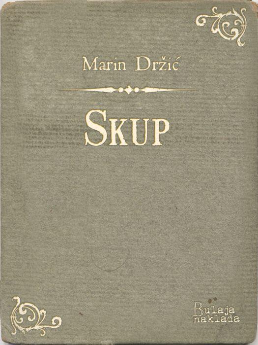 Marin Držić: Skup