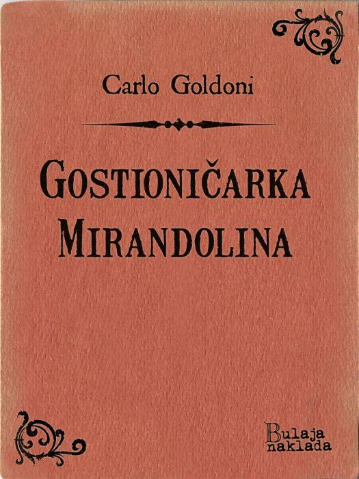 Carlo Goldoni: Gostioničarka Mirandolina
