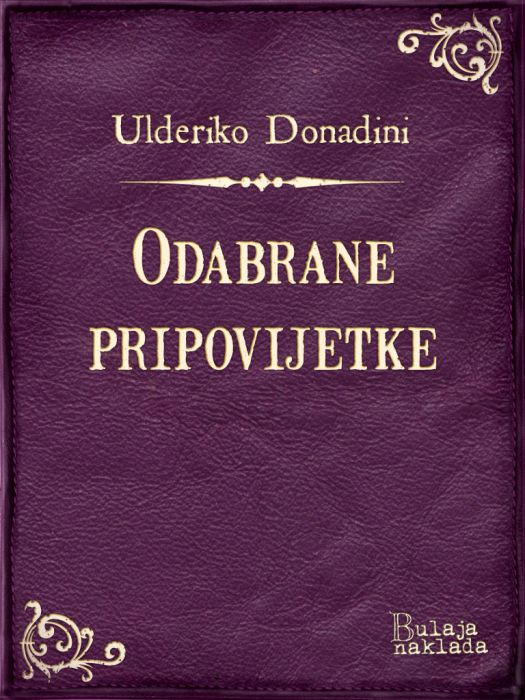 Ulderiko Donadini: Odabrane pripovijetke