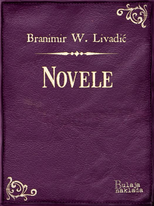 Branimir Wiesner Livadić: Novele