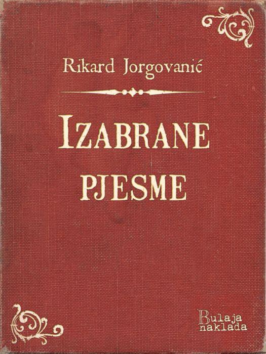 Rikard Jorgovanić: Izabrane pjesme