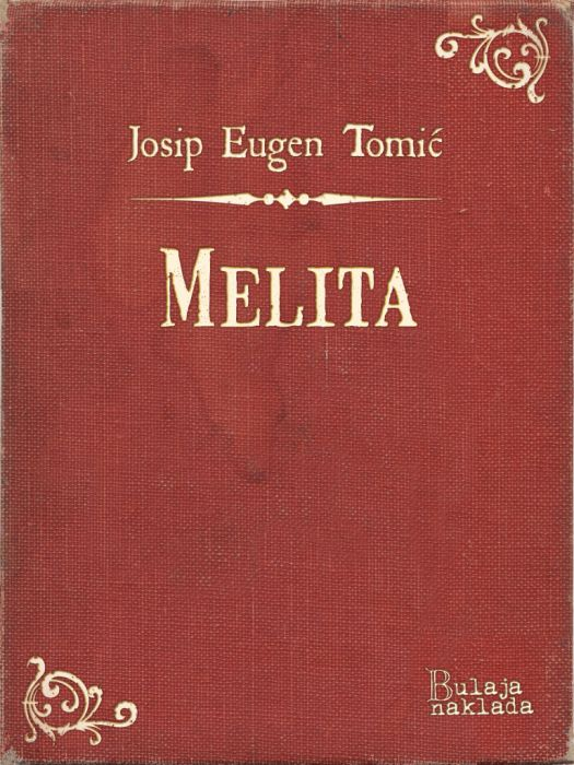 Josip Eugen Tomić: Melita
