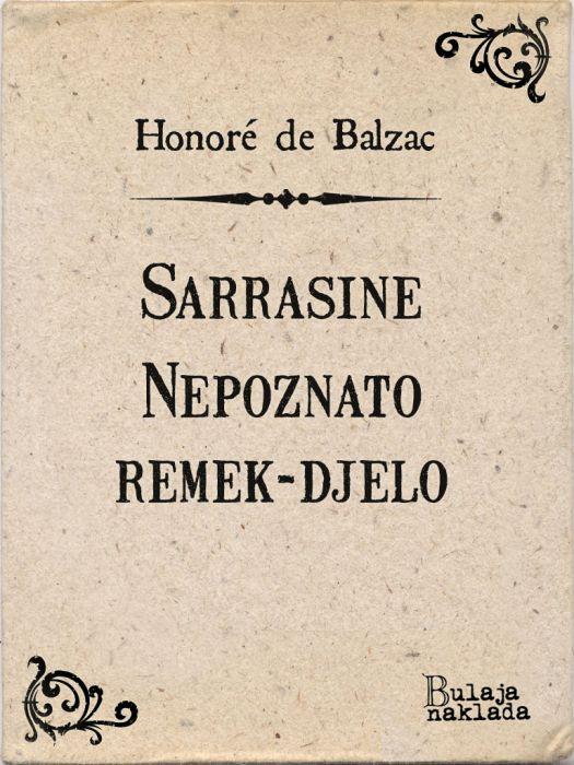 Honoré de Balzac: Sarrasine – Nepoznato remek djelo