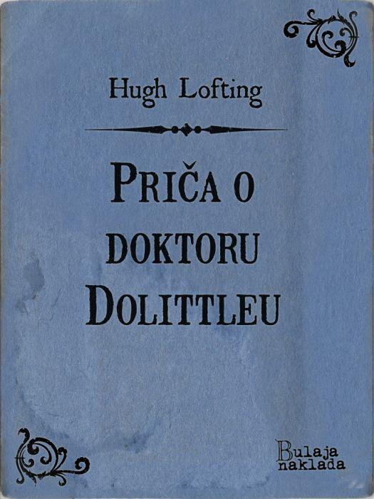 Hugh Lofting: Priča o doktoru Dolittleu