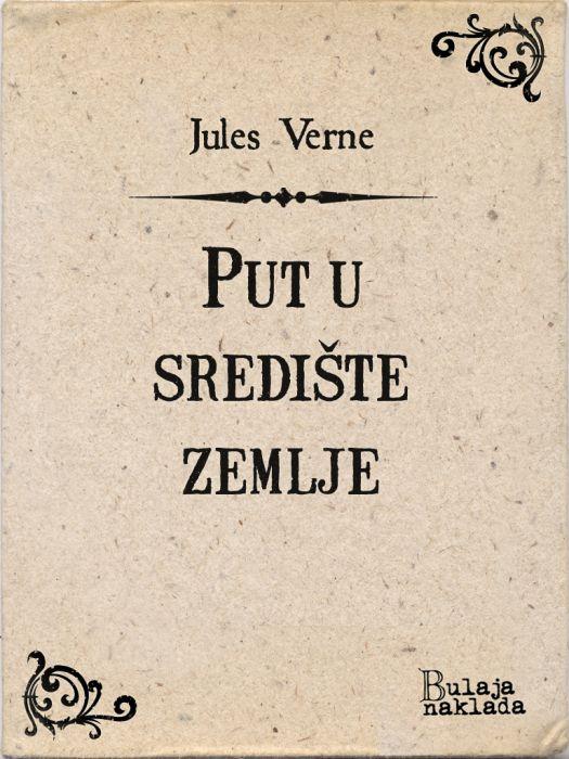 Jules Verne: Put u središte zemlje