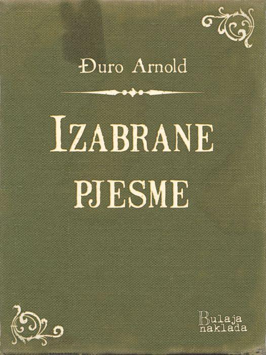Đuro Arnold: Izabrane pjesme